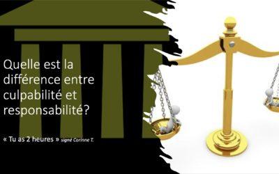 Culpabilité et responsabilité.